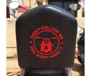 Dont follow me sticker on Royal enfield thunderbird