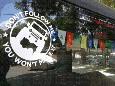 Dont follow me sticker on Mahindra thar rear door