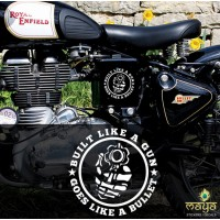 Built like a Gun, Goes like a Bullet custom sticker for Royal Enfield Bullet