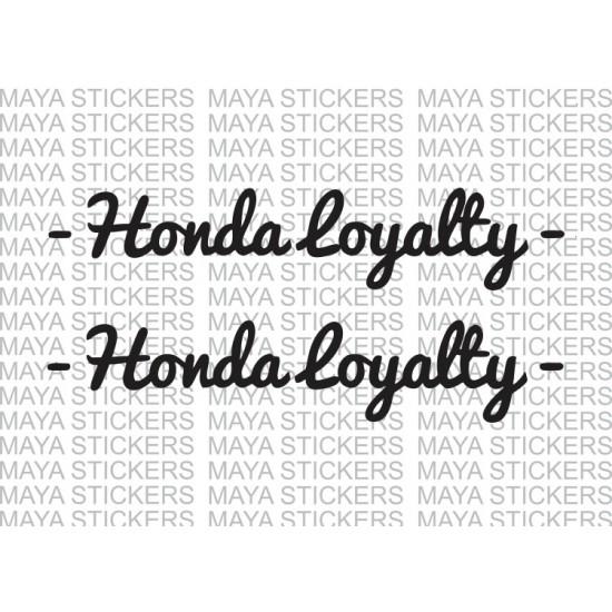 Honda Loyalty Custom Stickers For Bikes And Cars - Custom vinyl decals india