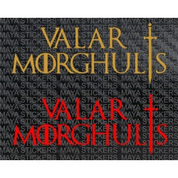 Valar Morghulis - All Men must die - GOT stickers ( 2 stickers )