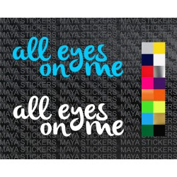 All eyes on me decal stickers ( Pair of 2 )