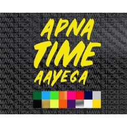 Apna time aayega - gully boy decal stickers in custom colros and sizes