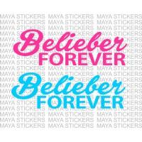 Belieber forever - Justin Bieber decals