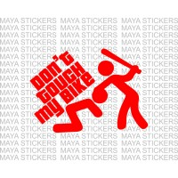 Dont touch my bike decal sticker in custom colors