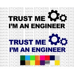 Trust me, I am an Engineer sticker for cars, bikes. laptops