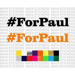 #ForPaul - Paul Walker sticker in custom colors and sizes