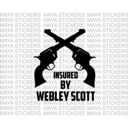 Insured by Webley Scott crossed guns stickers