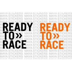 Ready to Race stickers for  bikes and cars. Custom colors and Sizes available. Pair of 2