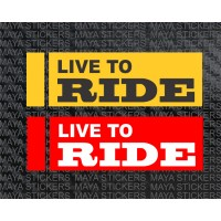 Live to Ride custom design dual color stickers for Bike Stumps