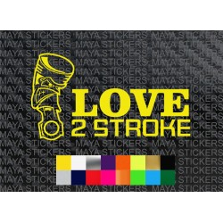 Love 2 Stroke stickers for all 2 stroke bikes