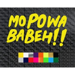 Mo Powa Babeh!! decal stickers for cars, bikes, laptops, helmets