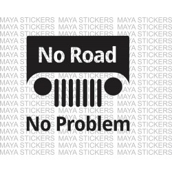 No Road, No Problem Jeep / Thar sticker