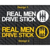 Real Men drive stick, Car bumper sticker