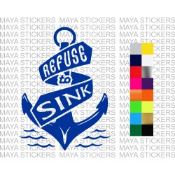 Refuse to Sink motivational decal sticker for bikes, cars, laptops