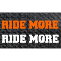 Ride More decal sticker for bikes and helmet ( Pair of 2 )