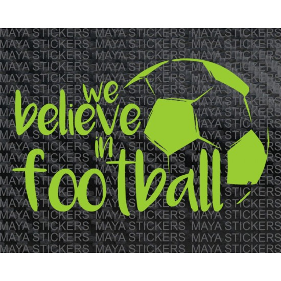 We Believe Sticker