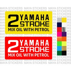 Yamaha 2 stroke. Mix Oil with petrol warning sticker
